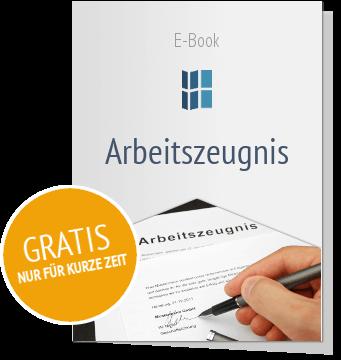 Jetzt kostenlos anmelden und E-Book zum Thema Arbeitszeugnis erhalten!