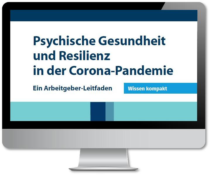 Psychische Gesundheit und Resilienz in der Corona Pandemie