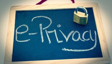 Die ePrivacy Verordnung zum digitalen Datenschutz – Chancen und Risiken für Unternehmen und Verbraucher